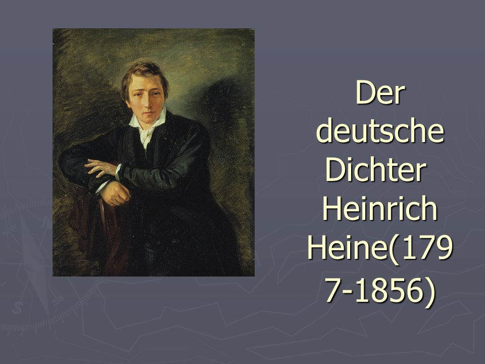 Der deutsche Dichter Heinrich Heine(1797-1856)