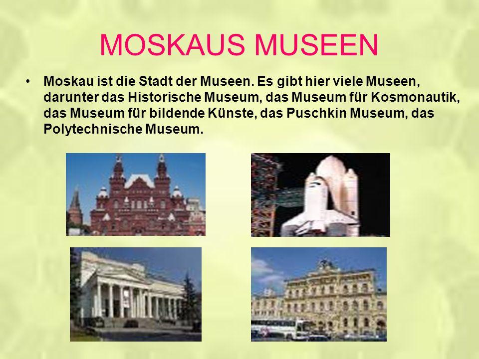 MOSKAUS MUSEEN