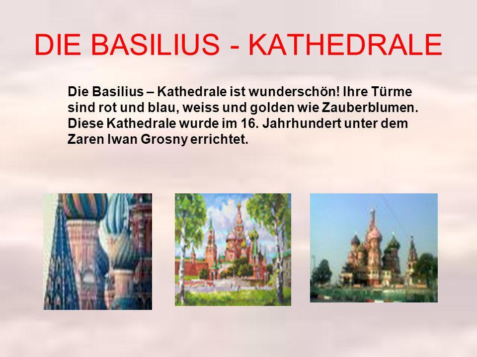 DIE BASILIUS - KATHEDRALE