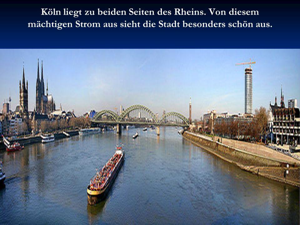 Köln liegt zu beiden Seiten des Rheins