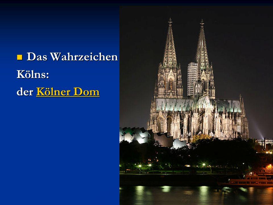 Das Wahrzeichen Kölns: der Kölner Dom