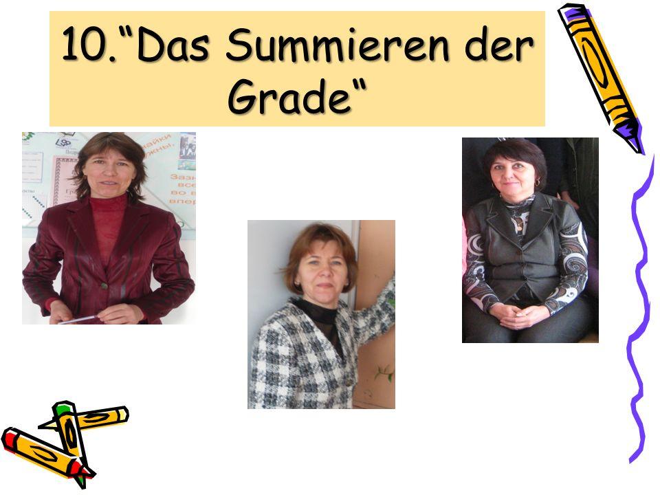 10. Das Summieren der Grade