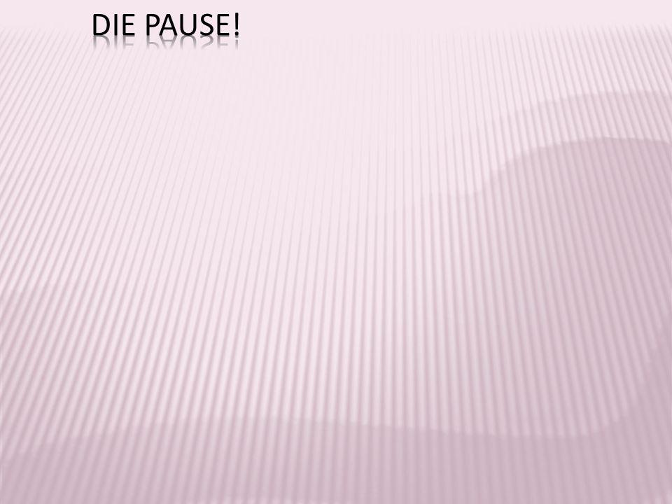 Die Pause!