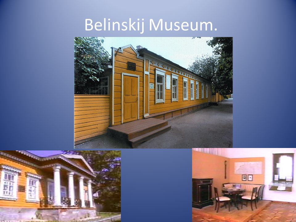 Belinskij Museum.