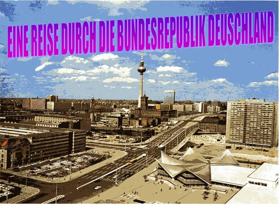 EINE REISE DURCH DIE BUNDESREPUBLIK DEUSCHLAND