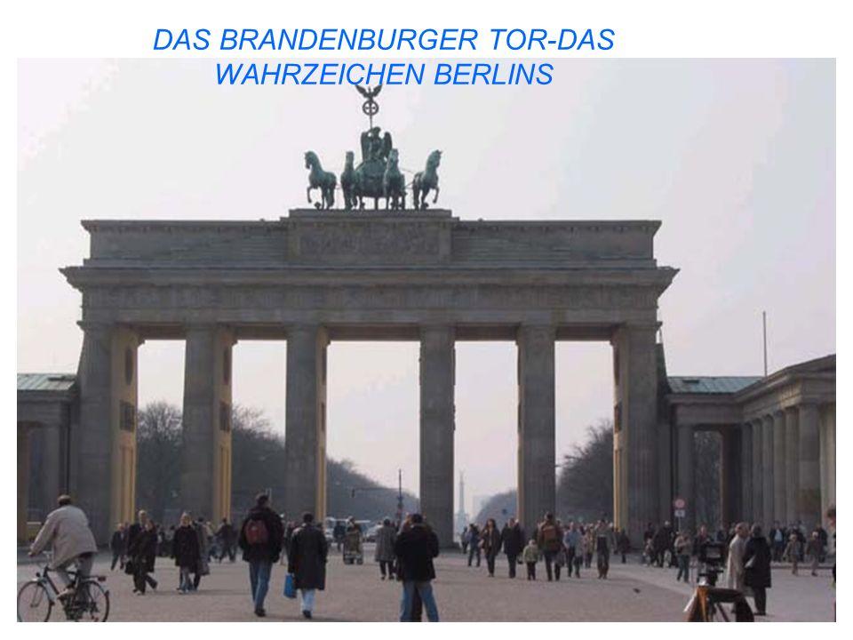 DAS BRANDENBURGER TOR-DAS WAHRZEICHEN BERLINS