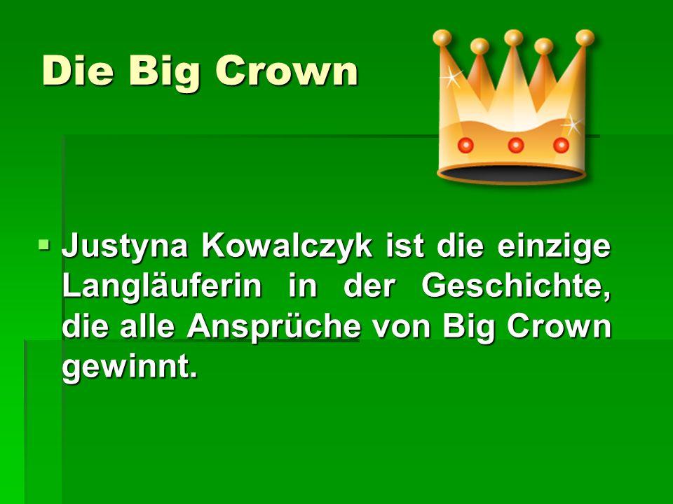 Die Big Crown Justyna Kowalczyk ist die einzige Langläuferin in der Geschichte, die alle Ansprüche von Big Crown gewinnt.