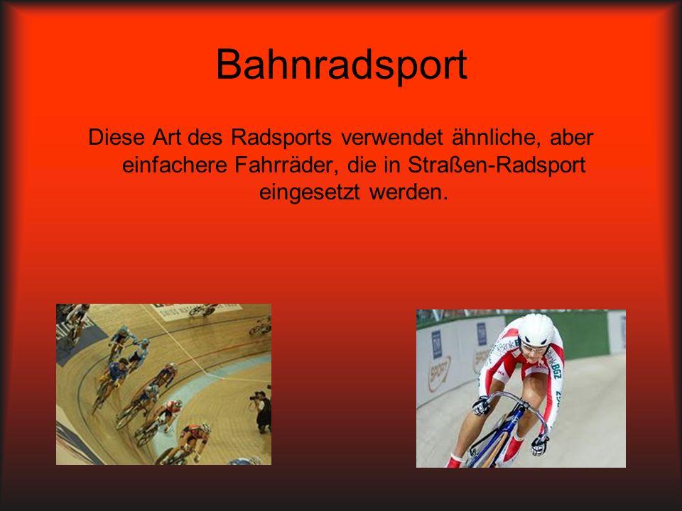 Bahnradsport Diese Art des Radsports verwendet ähnliche, aber einfachere Fahrräder, die in Straßen-Radsport eingesetzt werden.