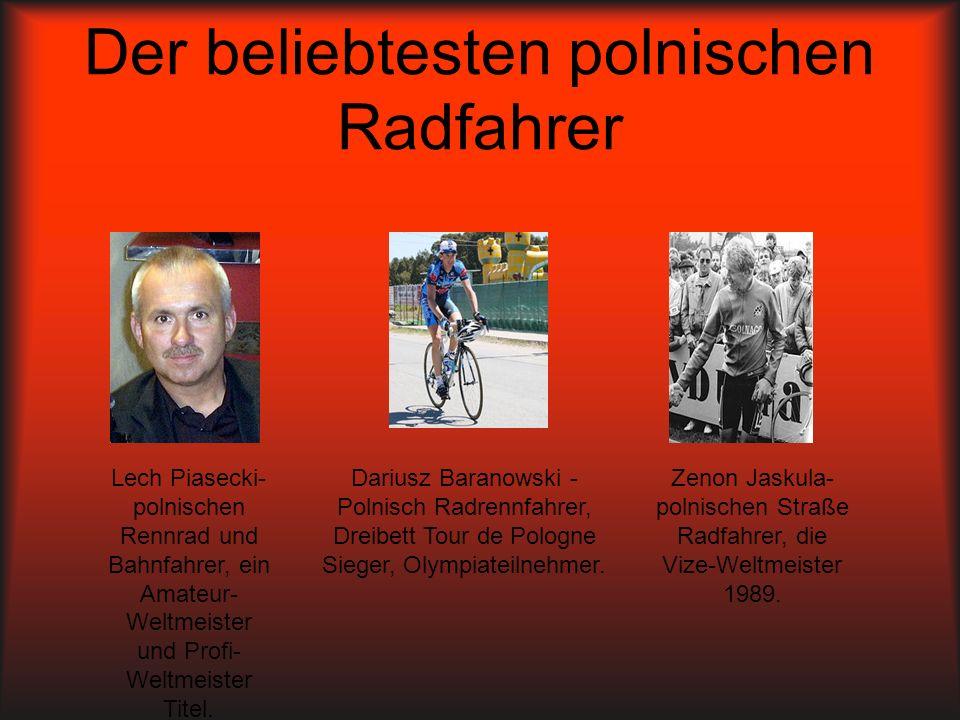 Der beliebtesten polnischen Radfahrer