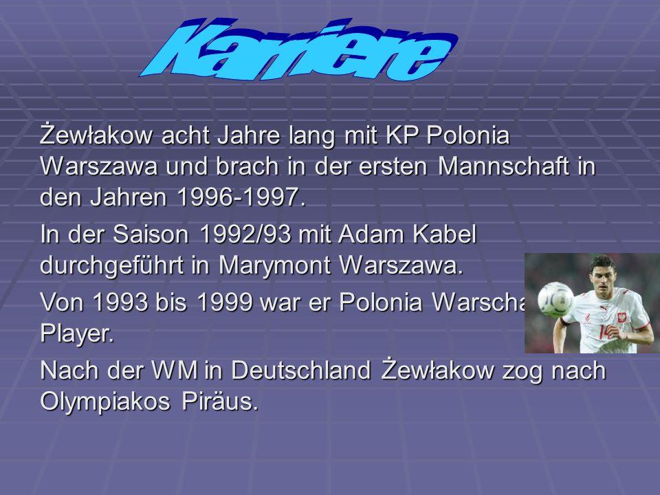 Karriere Żewłakow acht Jahre lang mit KP Polonia Warszawa und brach in der ersten Mannschaft in den Jahren 1996-1997.