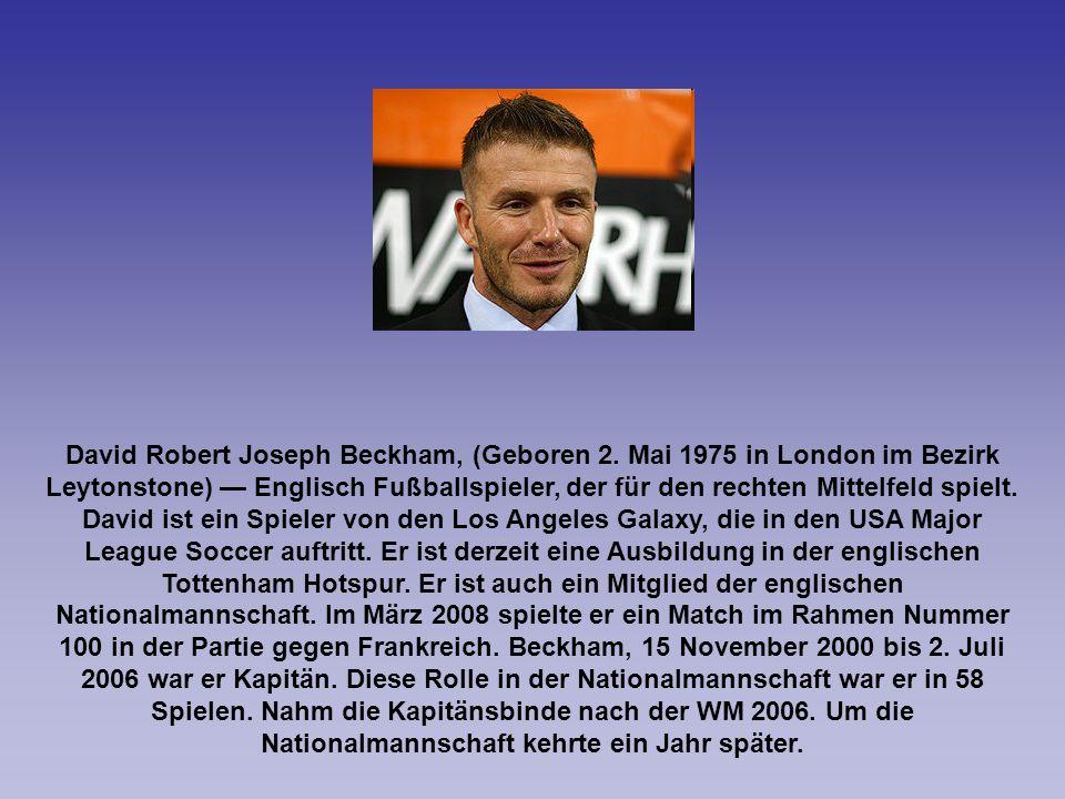 David Robert Joseph Beckham, (Geboren 2