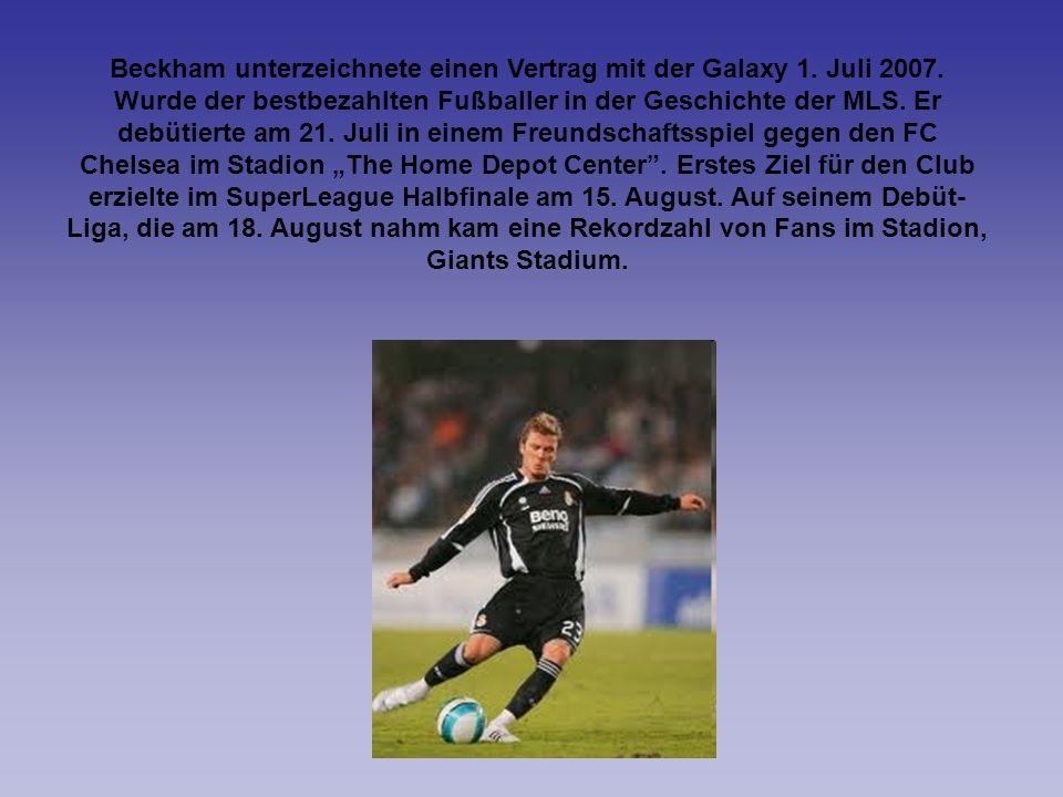Beckham unterzeichnete einen Vertrag mit der Galaxy 1. Juli 2007
