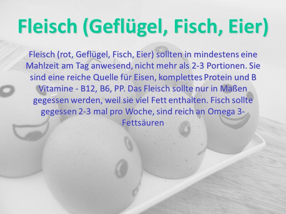 Fleisch (Geflügel, Fisch, Eier)