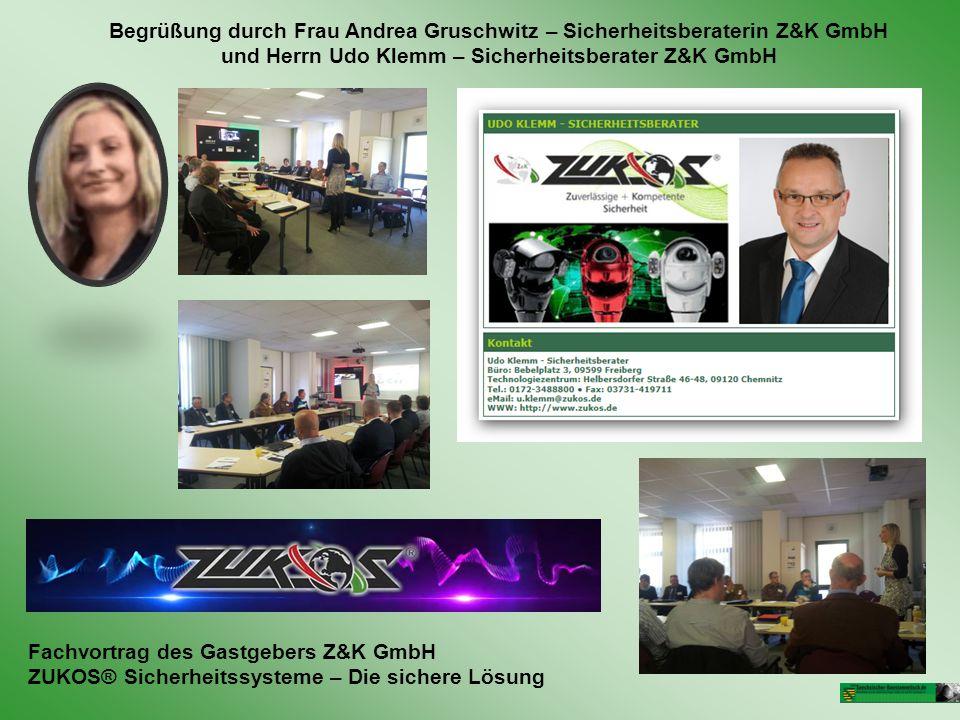 Begrüßung durch Frau Andrea Gruschwitz – Sicherheitsberaterin Z&K GmbH