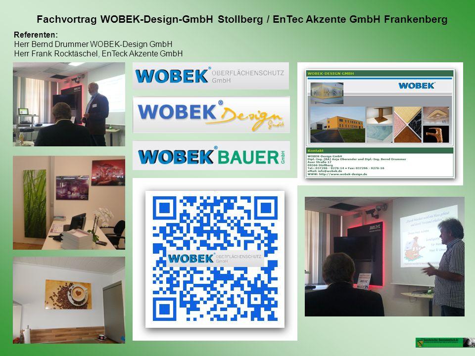 Fachvortrag WOBEK-Design-GmbH Stollberg / EnTec Akzente GmbH Frankenberg