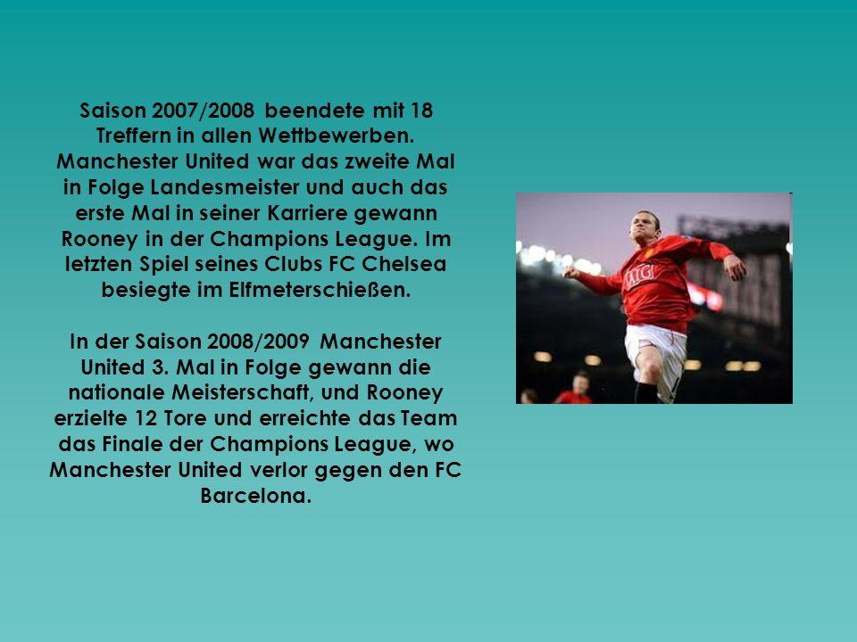 Saison 2007/2008 beendete mit 18 Treffern in allen Wettbewerben