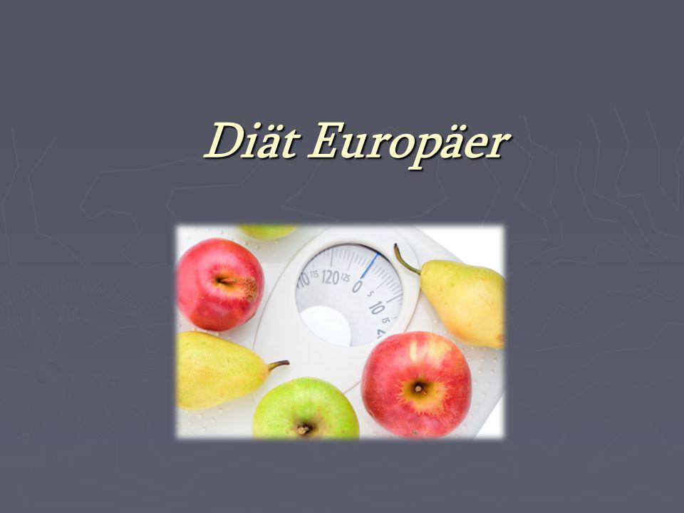 Diät Europäer 1