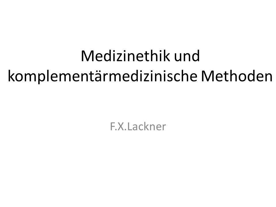 Medizinethik und komplementärmedizinische Methoden