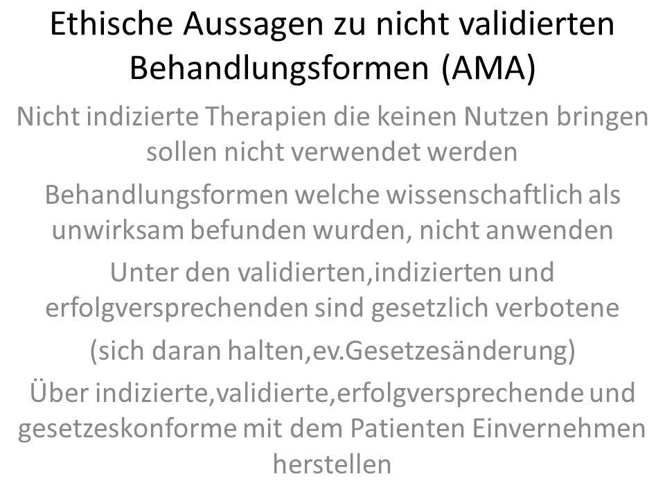 Ethische Aussagen zu nicht validierten Behandlungsformen (AMA)