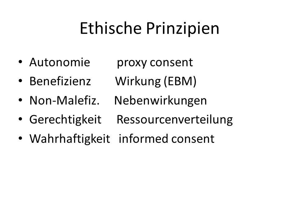 Ethische Prinzipien Autonomie proxy consent Benefizienz Wirkung (EBM)