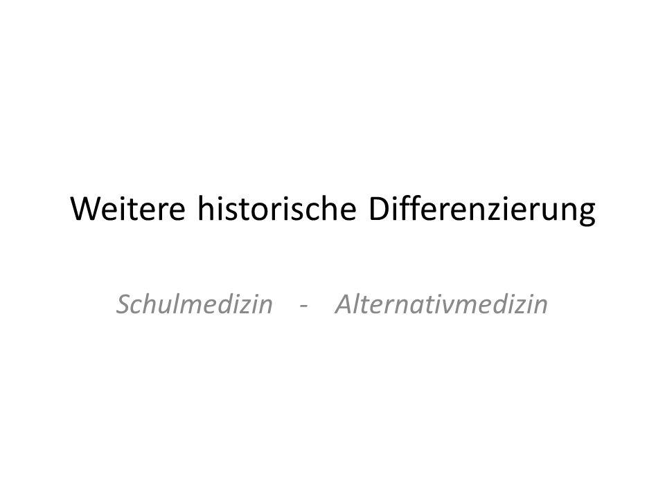 Weitere historische Differenzierung