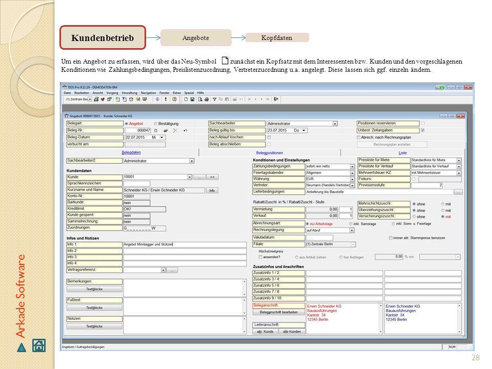 Arkade Software Kundenbetrieb Angebote Kopfdaten