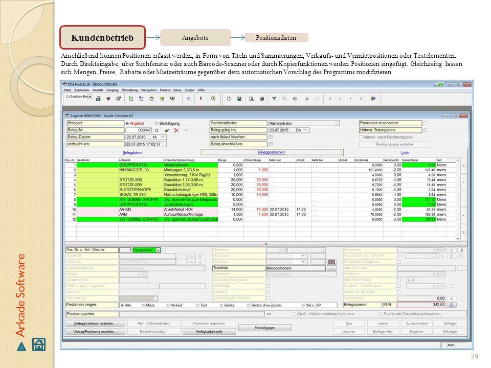 Arkade Software Kundenbetrieb Angebote Positionsdaten