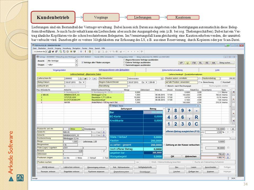 Arkade Software Kundenbetrieb Vorgänge Lieferungen Kautionen