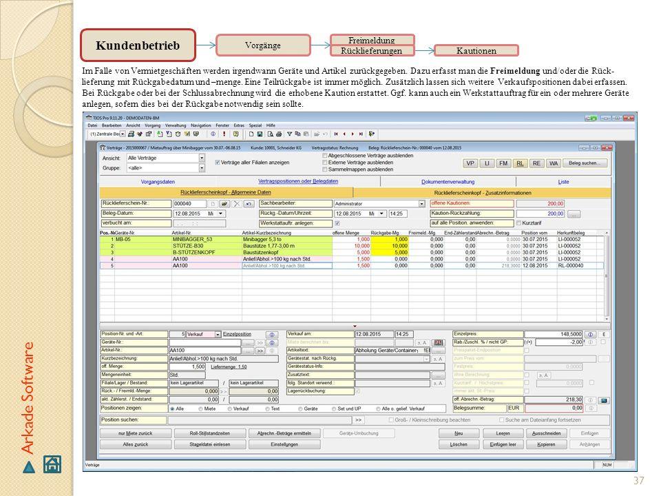 Arkade Software Kundenbetrieb Vorgänge Freimeldung Rücklieferungen