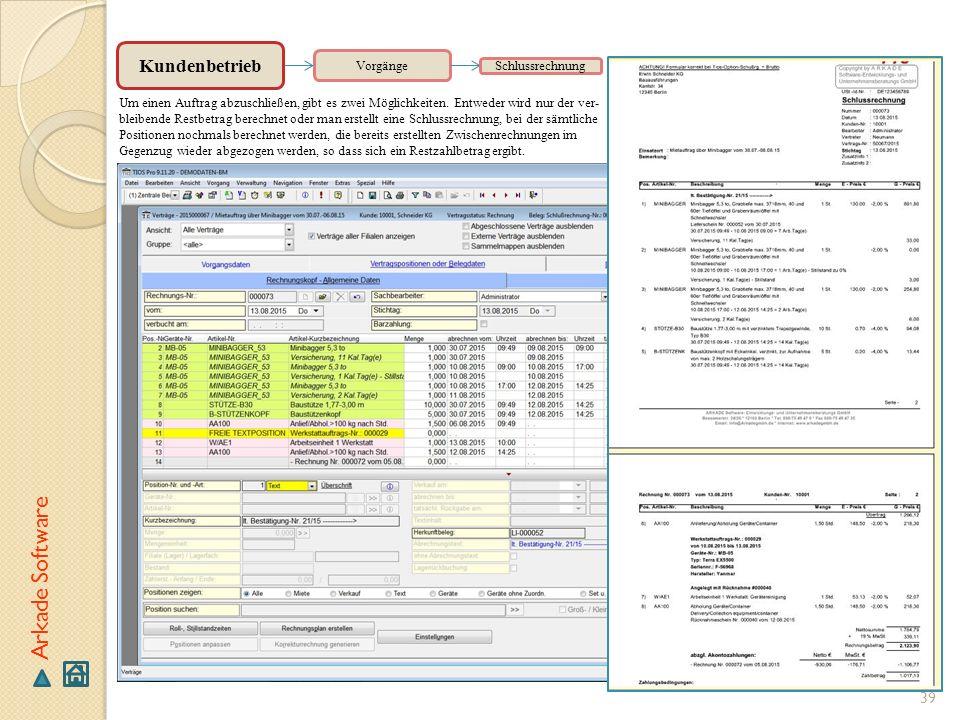 Arkade Software Kundenbetrieb Vorgänge Schlussrechnung