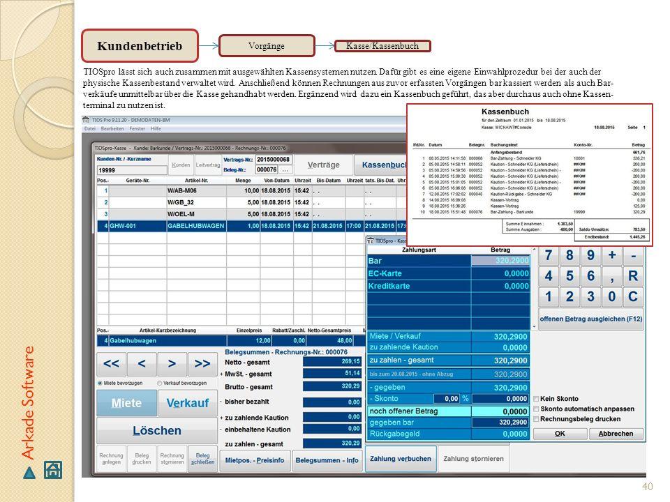 Arkade Software Kundenbetrieb Vorgänge Kasse/Kassenbuch