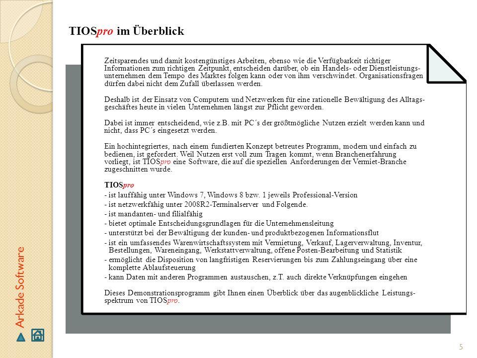 TIOSpro im Überblick Arkade Software
