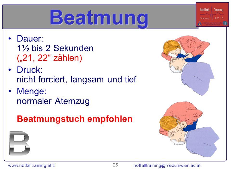 "Beatmung B Dauer: 1½ bis 2 Sekunden (""21, 22 zählen)"
