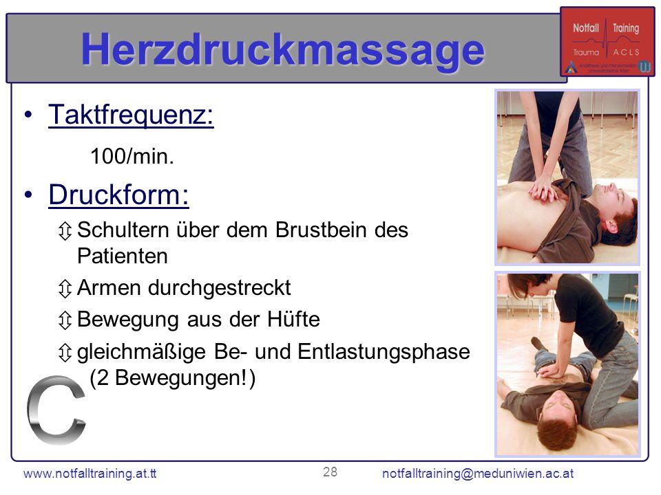 Herzdruckmassage C Druckform: Taktfrequenz: 100/min.