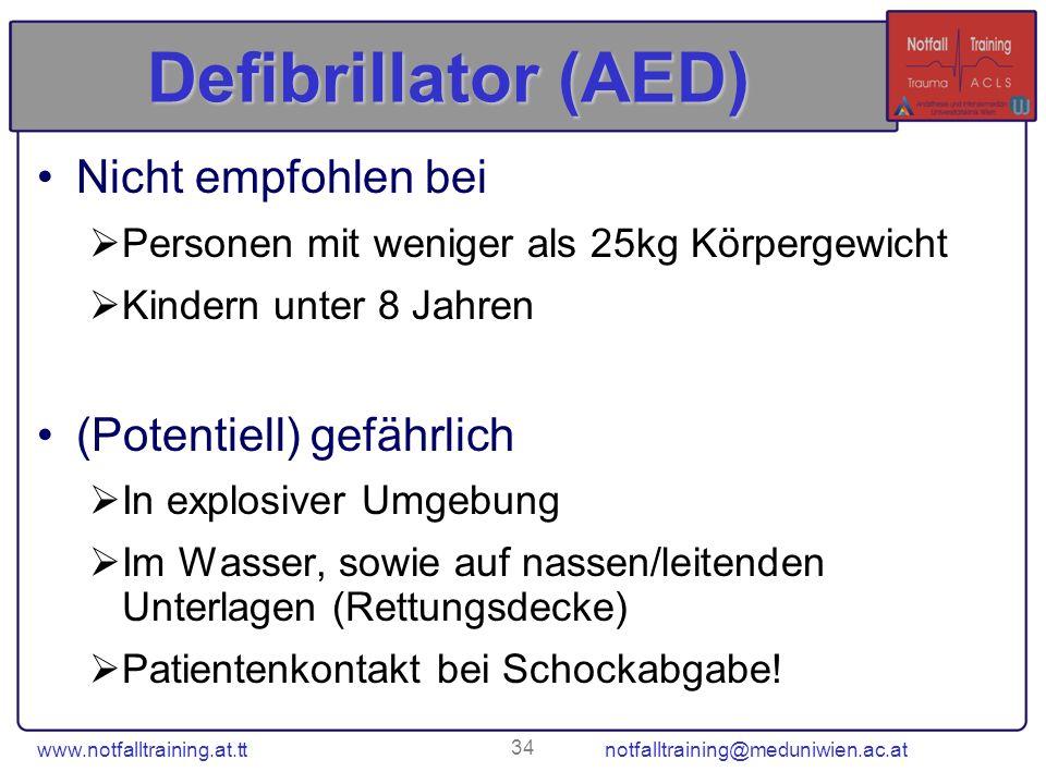 Defibrillator (AED) Nicht empfohlen bei (Potentiell) gefährlich