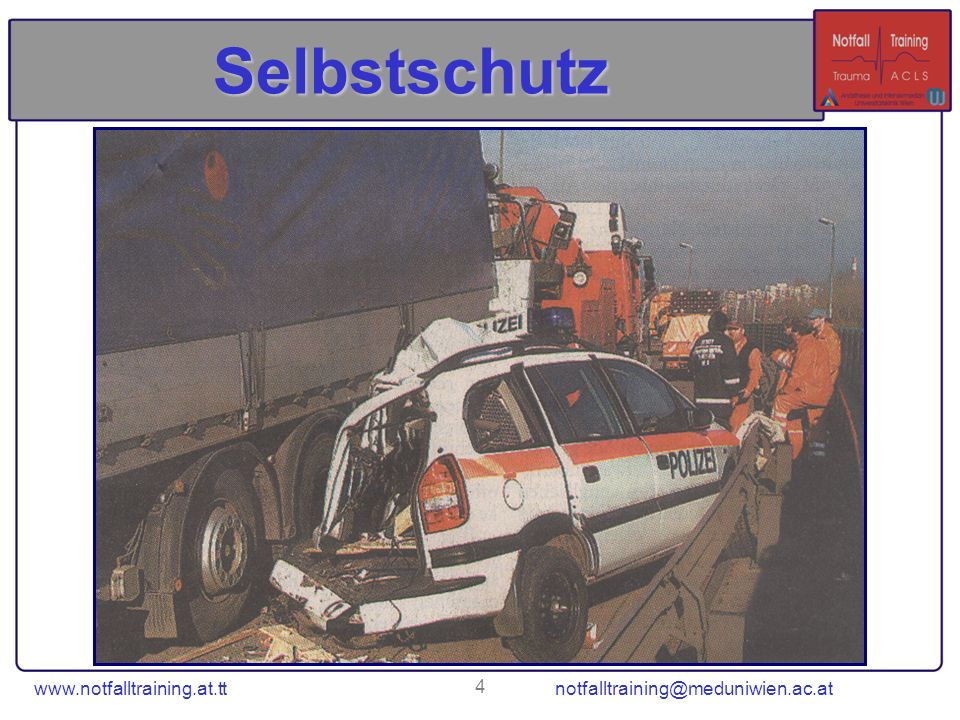 Selbstschutz www.notfalltraining.at.tt notfalltraining@meduniwien.ac.at