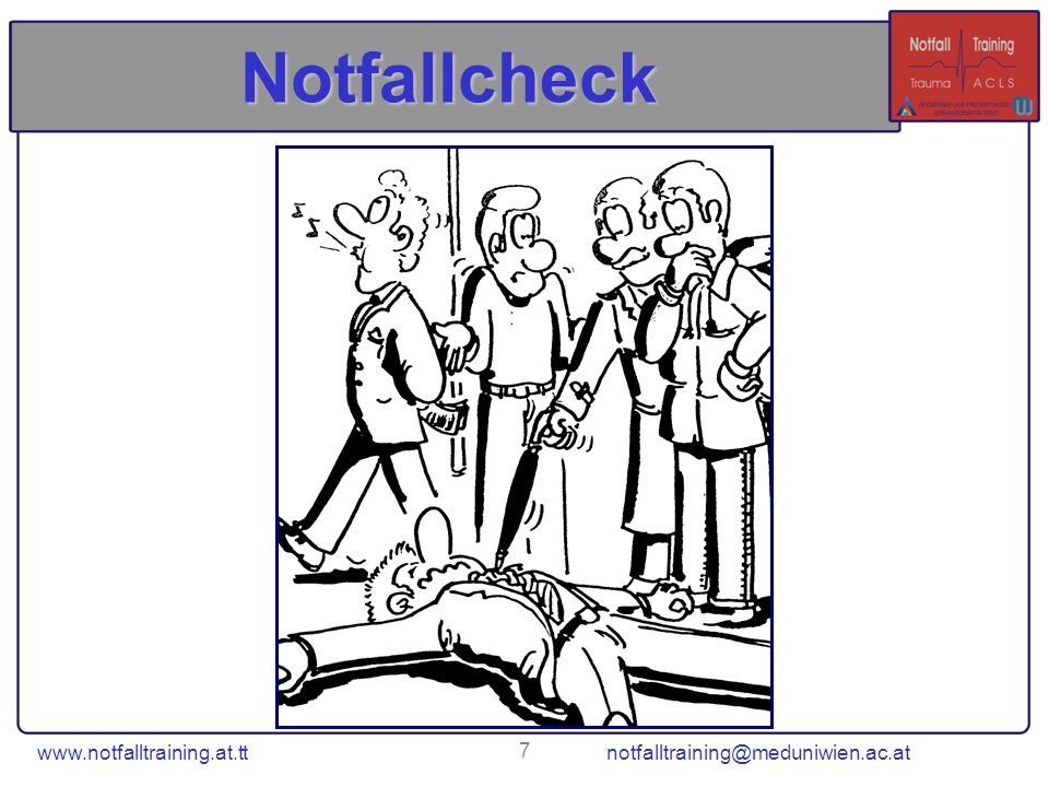 Notfallcheck www.notfalltraining.at.tt notfalltraining@meduniwien.ac.at