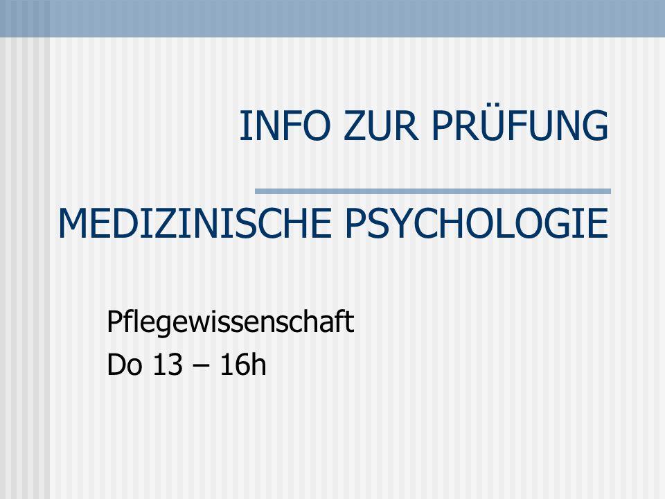 INFO ZUR PRÜFUNG MEDIZINISCHE PSYCHOLOGIE