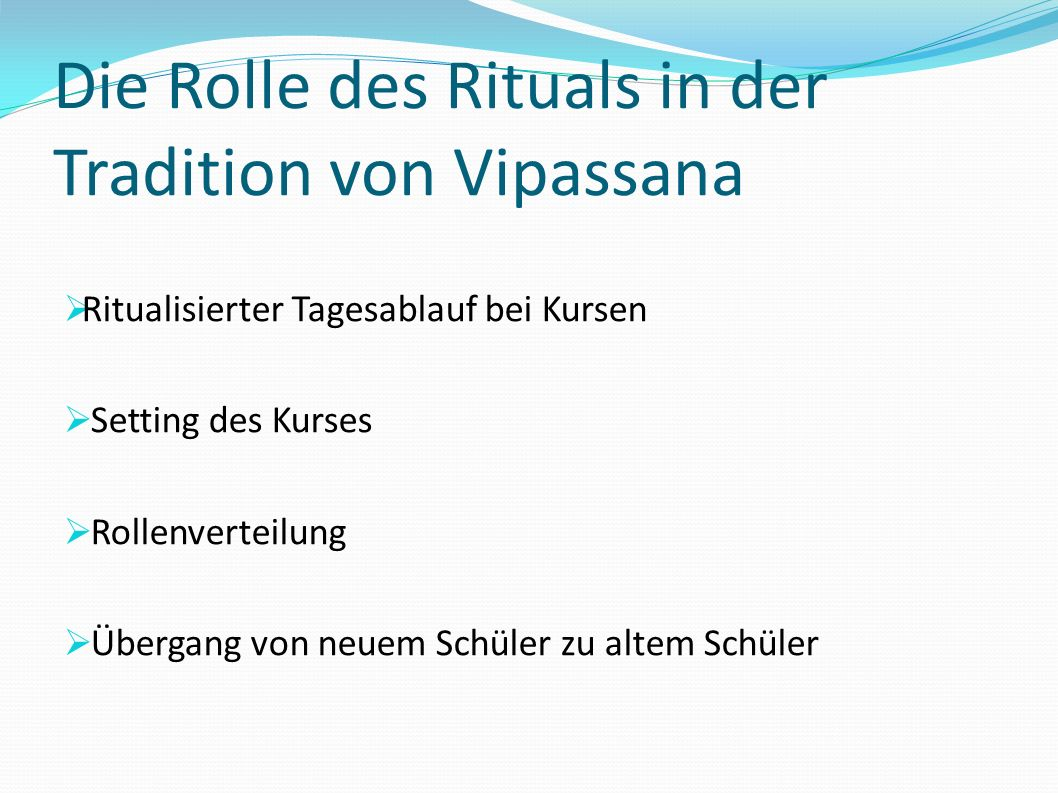 Die Rolle des Rituals in der Tradition von Vipassana