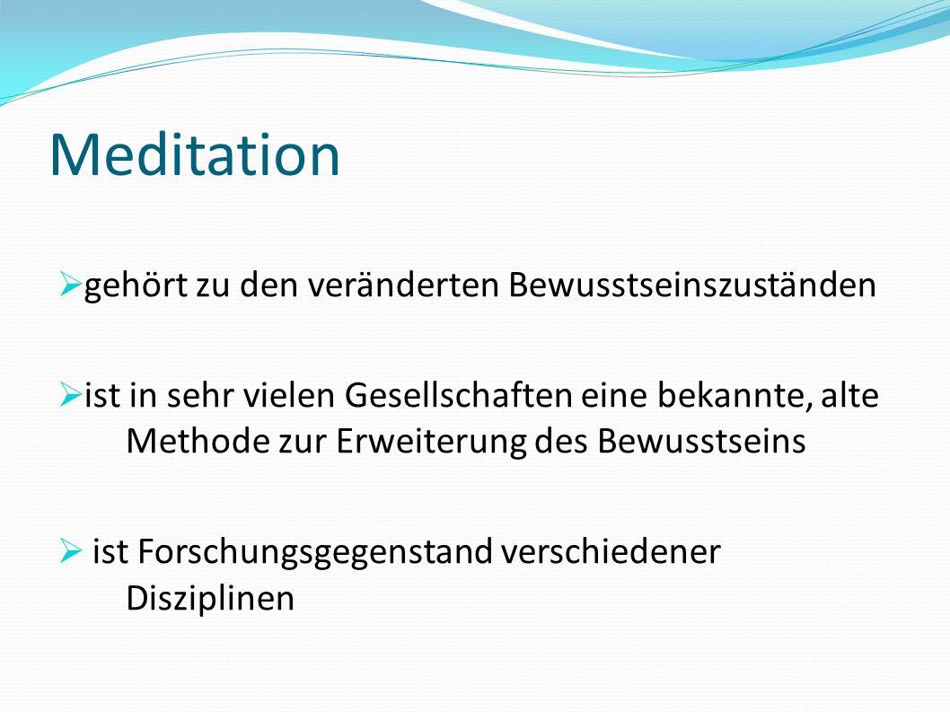 Meditation gehört zu den veränderten Bewusstseinszuständen