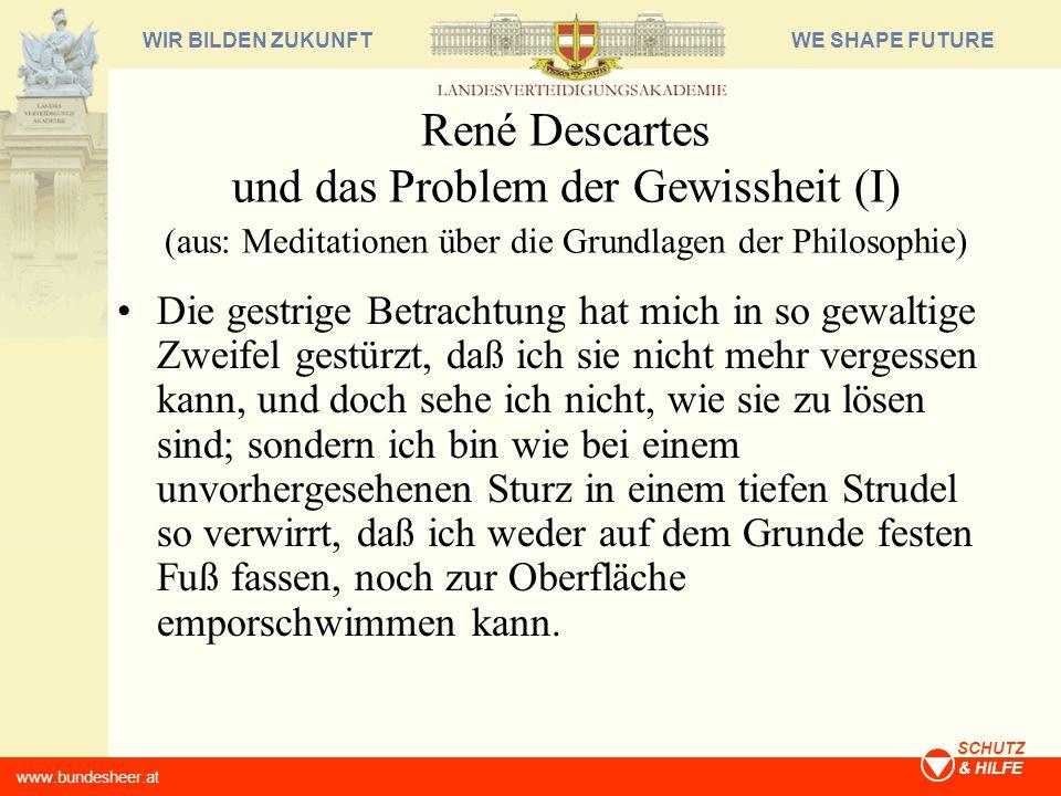 René Descartes und das Problem der Gewissheit (I) (aus: Meditationen über die Grundlagen der Philosophie)
