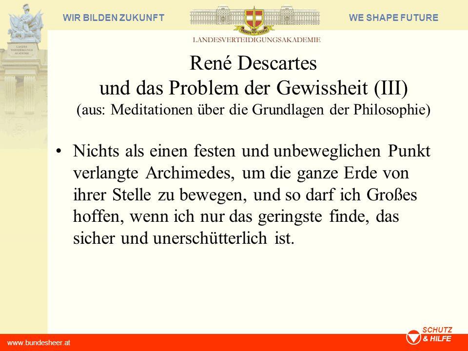 René Descartes und das Problem der Gewissheit (III) (aus: Meditationen über die Grundlagen der Philosophie)
