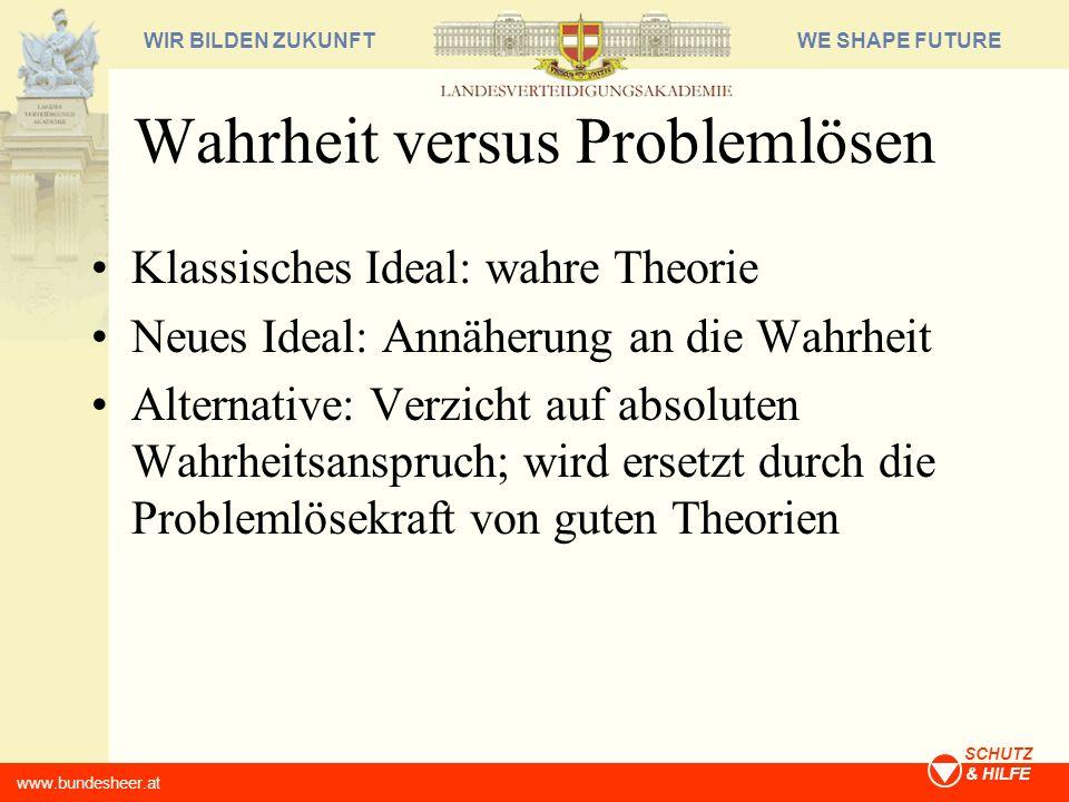 Wahrheit versus Problemlösen