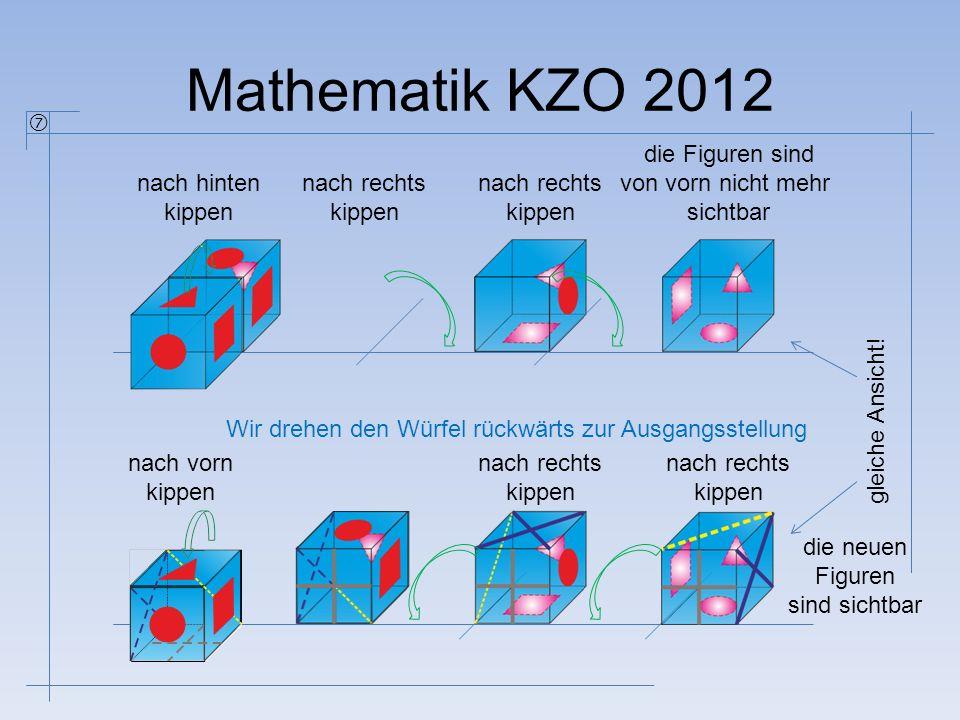 Mathematik KZO 2012  die Figuren sind von vorn nicht mehr sichtbar