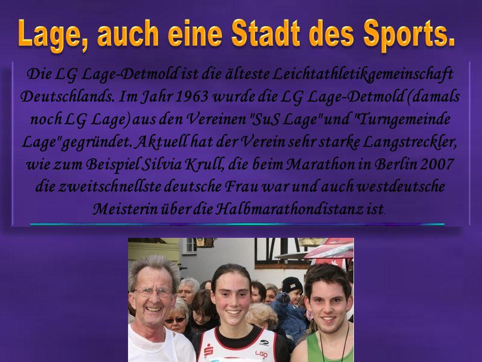 Lage, auch eine Stadt des Sports.