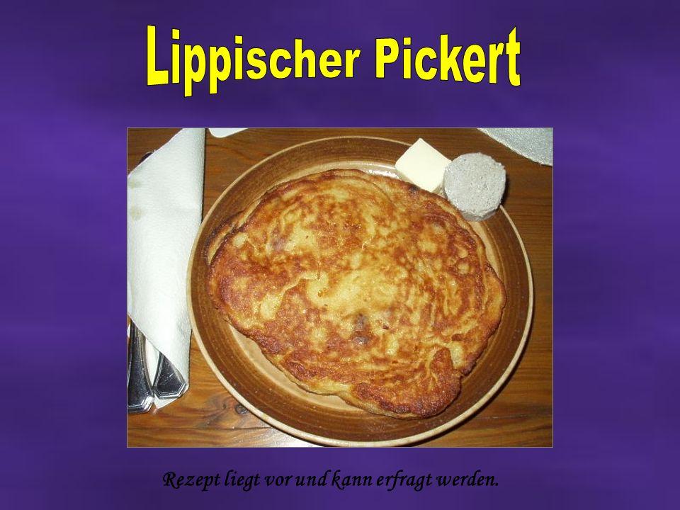 Lippischer Pickert Rezept liegt vor und kann erfragt werden.