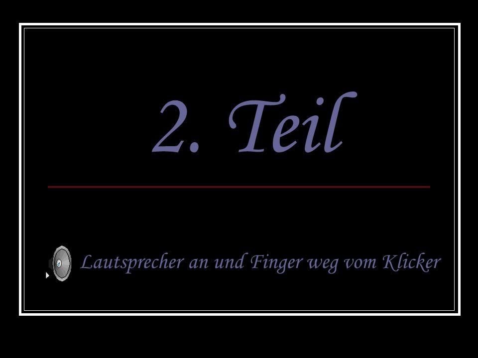 Lautsprecher an und Finger weg vom Klicker