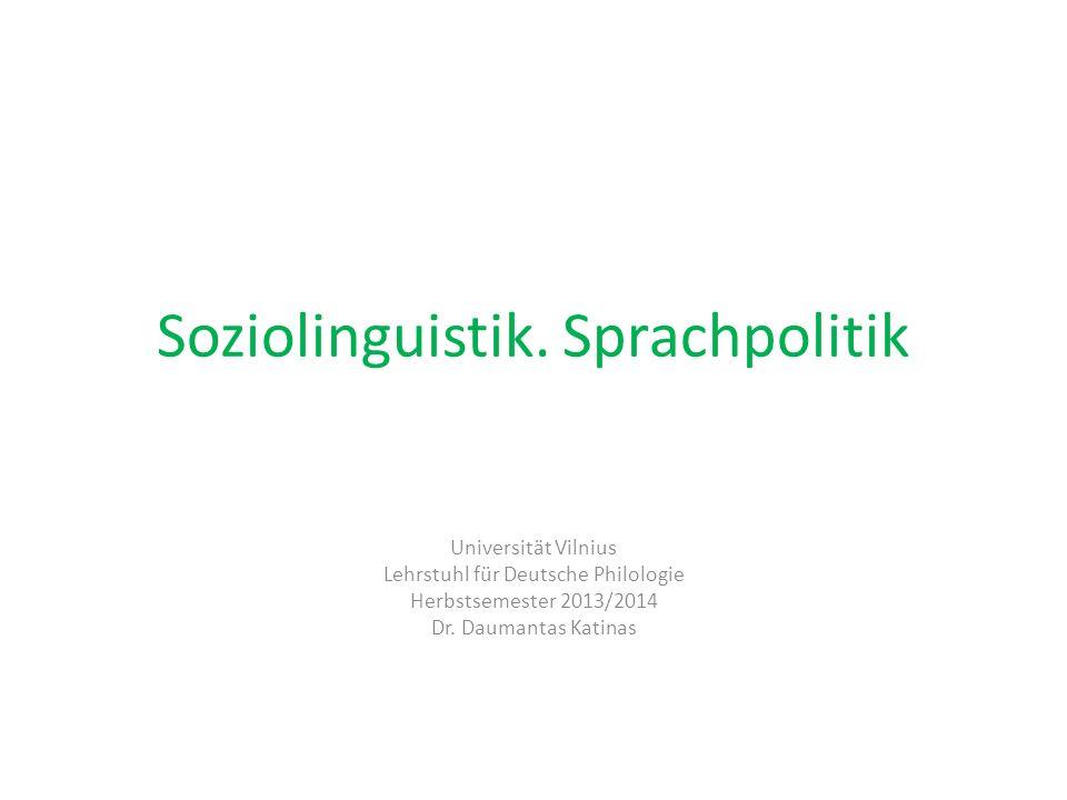 Soziolinguistik. Sprachpolitik