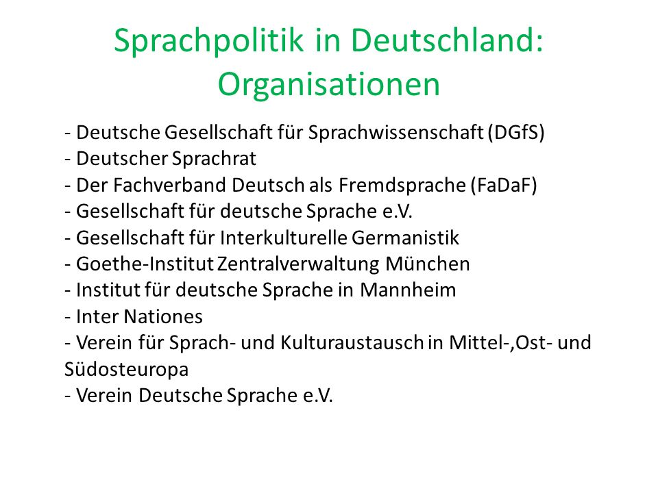 Sprachpolitik in Deutschland: Organisationen