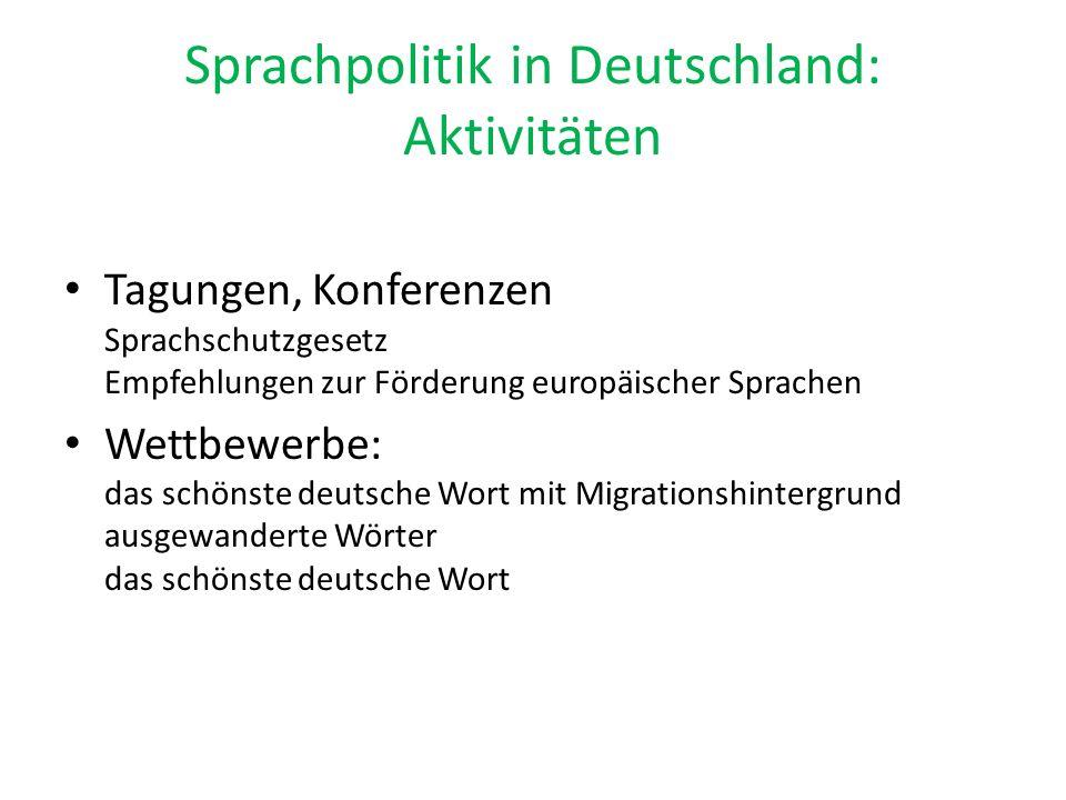 Sprachpolitik in Deutschland: Aktivitäten